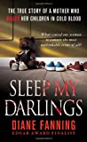 Sleep My Darlings, Diane Fanning, 0312945086