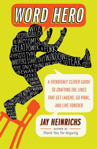 Word Hero: A Fiendishly Clever Guide to Crafting the Lines that Get Laughs, Go Viral, and Live Forever cover