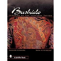 Bushido( The Legacy of Japanese Tattoo)[BUSHIDO][Paperback]