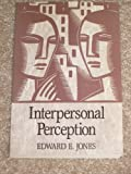 img - for Interpersonal Perception (A Series of books in psychology) book / textbook / text book