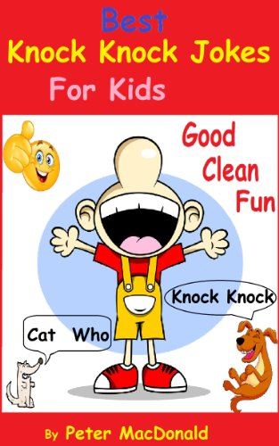 Best Knock Knock Jokes for Kids,  Good Clean Fun (Best Joke Book for Kids 2)]()