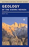 Search : Geology of the Sierra Nevada (California Natural History Guides)