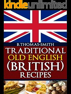 British recipes the very best british cookbook british recipes traditional old english british recipes forumfinder Choice Image