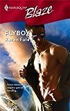 Flyboy, Karen Foley, 037379357X