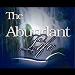 The Abundant Life: Why God Wants You Rich | Shannon C. Cook