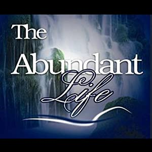 The Abundant Life Speech