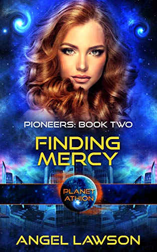 Finding Mercy: Planet Athion (Pioneers Book 2)