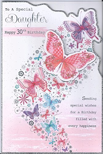 To A Special Daughter 30th 30 Thirty Happy Birthday Card Greetings Wishes 38537 Amazoncouk Office Products