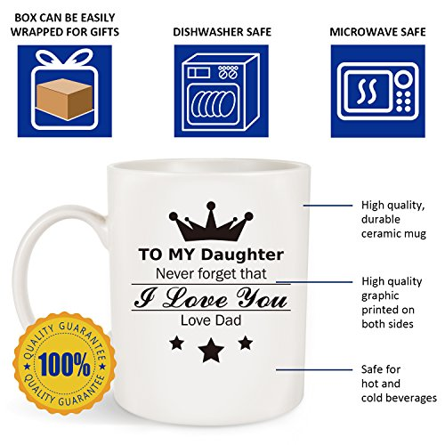 """Gift For Daughter, """" To My Daughter - Love Dad"""" Coffee Mug To Daughter From Dad For Christmas, Xmas, Birthday, Wedding, Graduation For Her (To My Daughter-Loved Dad Mug)"""