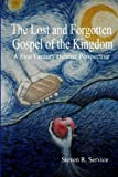 download ebook the lost and forgotten gospel of the kingdom: a first century hebraic perspective (volume 1) by steven r service (2010-01-01) pdf epub