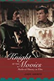 1000 best movies on video - A Knight at the Movies: Medieval History on Film