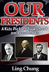 Children's Book About Presidents: A Kids Picture Book About Presidents with Photos and Fun Facts (English Edition)