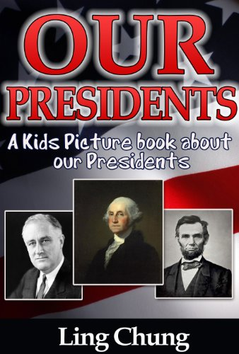 Children's Book About Presidents: A Kids Picture Book About Presidents with Photos and Fun Facts