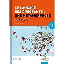 Le langage des dirigeants : une métamorphose: Manifeste (Booster Stratégie) (French Edition)