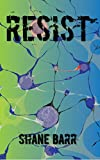 Resist (The Reset Trilogy Book 2)