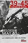 Belgique mai 40 - la campagne des 18 jours  par Leclercq