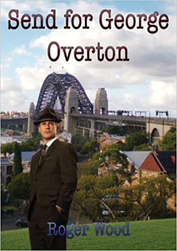 Book Send for George Overton by Roger Wood (2012-11-06)