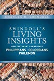 img - for Insights on Philippians, Colossians, Philemon (Swindoll's Living Insights New Testament Commentary) book / textbook / text book