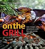 On the Grill, William Cooper and Williams-Sonoma Staff, 0848732693