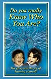 img - for Do You Know Who You Really Are? book / textbook / text book