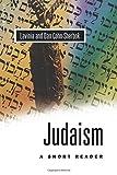 Short Reader in Judaism, Lavinia Cohn-Sherbok and Dan Cohn-Sherbok, 1851681124
