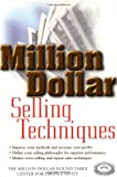 Million Dollar Selling Techniques, Million Dollar Round Table Center for Productivity Staff, 047132549X
