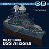 The Battleship USS Arizona (Super Drawings in 3D)