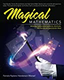 img - for Magical Mathematics: Amazing mathematical patterns, shortcuts, discoveries and spectacular ideas book / textbook / text book