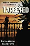 Targeted (Blair and Piermont crime thriller series) (Volume 1)