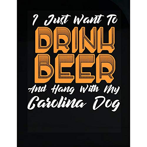 (MESS Drink Beer and Hang with My Carolina Dog - Transparent Sticker)