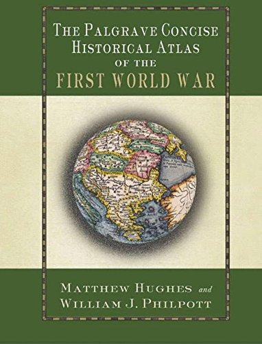 The Palgrave Concise Historical Atlas of the First World War (Palgrave Concise Historical Atlases)