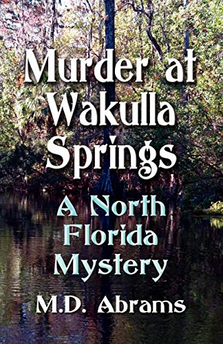 - Murder at Wakulla Springs: A North Florida Mystery