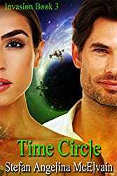 Time Circle (Invasion Trilogy Book 3)