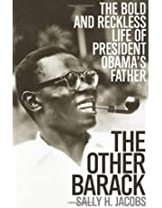 The Other Barack: The Bold and Reckless Life of President Obama's Father
