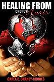 Healing from Church Hurts, Carla Chaney-Rhodes, 1463519982