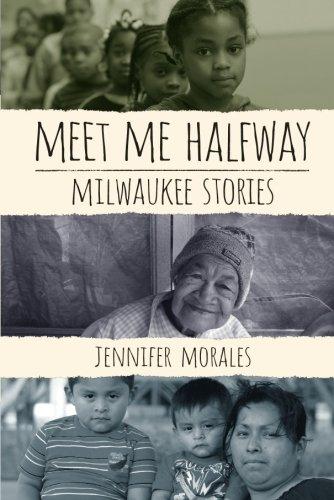 Search : Meet Me Halfway: Milwaukee Stories