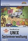 img - for Handbuch zur Unix-Systemverwaltung book / textbook / text book