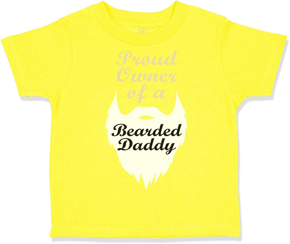 Custom Toddler T-Shirt Proud Owner of A Bearded Daddy Dad Fathers Day Cotton
