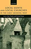 Local Saints and Local Churches in the Early