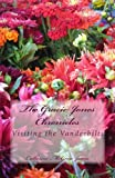 The Gracie Jones Chronicles: Visiting the Vanderbilts, Catherine Jaime, 1500575364