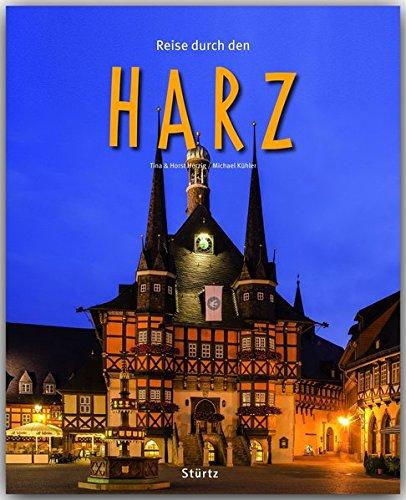 Reise durch den HARZ - Ein Bildband mit 190 Bildern auf 140 Seiten - STÜRTZ Verlag Gebundenes Buch – 19. Mai 2014 Ernst-Otto Luthardt (Autor) 3800341905 Bildbände / Deutschland Harz / Bildband
