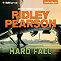 Hard Fall Audiobook by Ridley Pearson Narrated by David Colacci