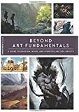 Beyond Art Fundamentals: A Guide to Emotion, Mood, and Storytelling for Artists