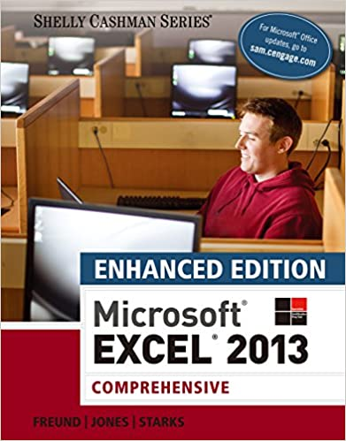 Enhanced microsoft excel 2013 comprehensive microsoft office 2013 enhanced microsoft excel 2013 comprehensive microsoft office 2013 enhanced editions 1st edition kindle edition fandeluxe Choice Image