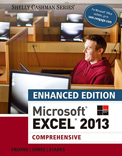 Enhanced Microsoft Excel 2013: Comprehensive (Microsoft Office 2013 Enhanced Editions) Pdf
