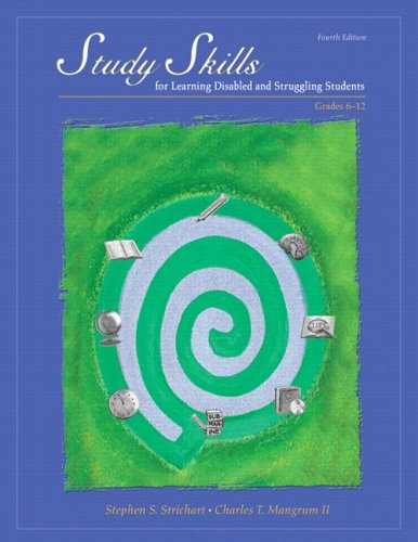 Study Skills for Learning Disabled and Struggling Students: Grades 6-12 (4th Edition)