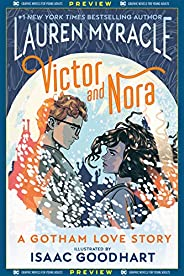 DC Graphic Novels for Young Adults Sneak Previews: Victor and Nora: A Gotham Love Story (2020-) #1 (English Ed