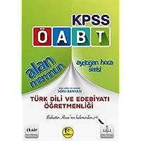 2016 KPSS ÖABT Alan Memnun Türk Dili ve Edebiyatı Öğretmenliği: Bilgi Notları ile Destekli Soru Bankası
