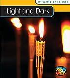 Light and Dark, Angela Royston, 1432914359