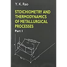 Stoichiometry and Thermodynamics of Metallurgical Processes 2 Volume Paperback Set